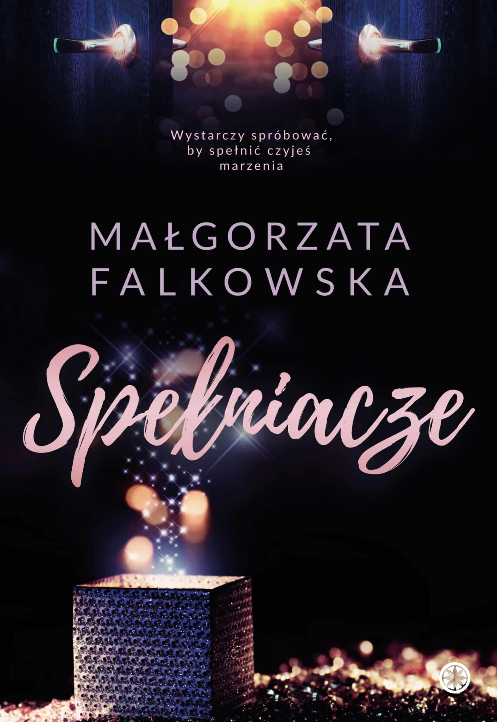 Spełniacze - Małgorzata Falkowska