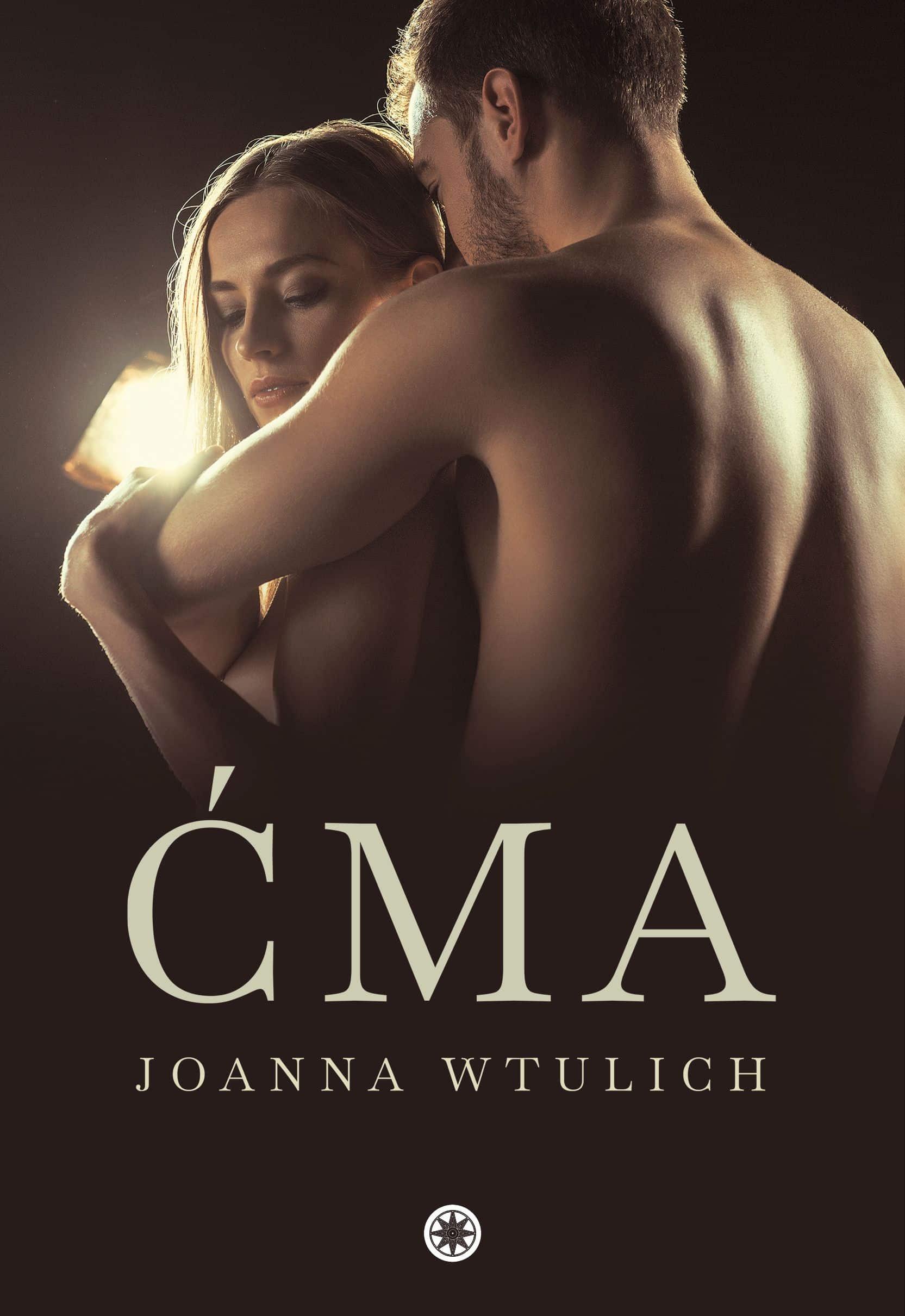 Ćma - Joanna Wtulich