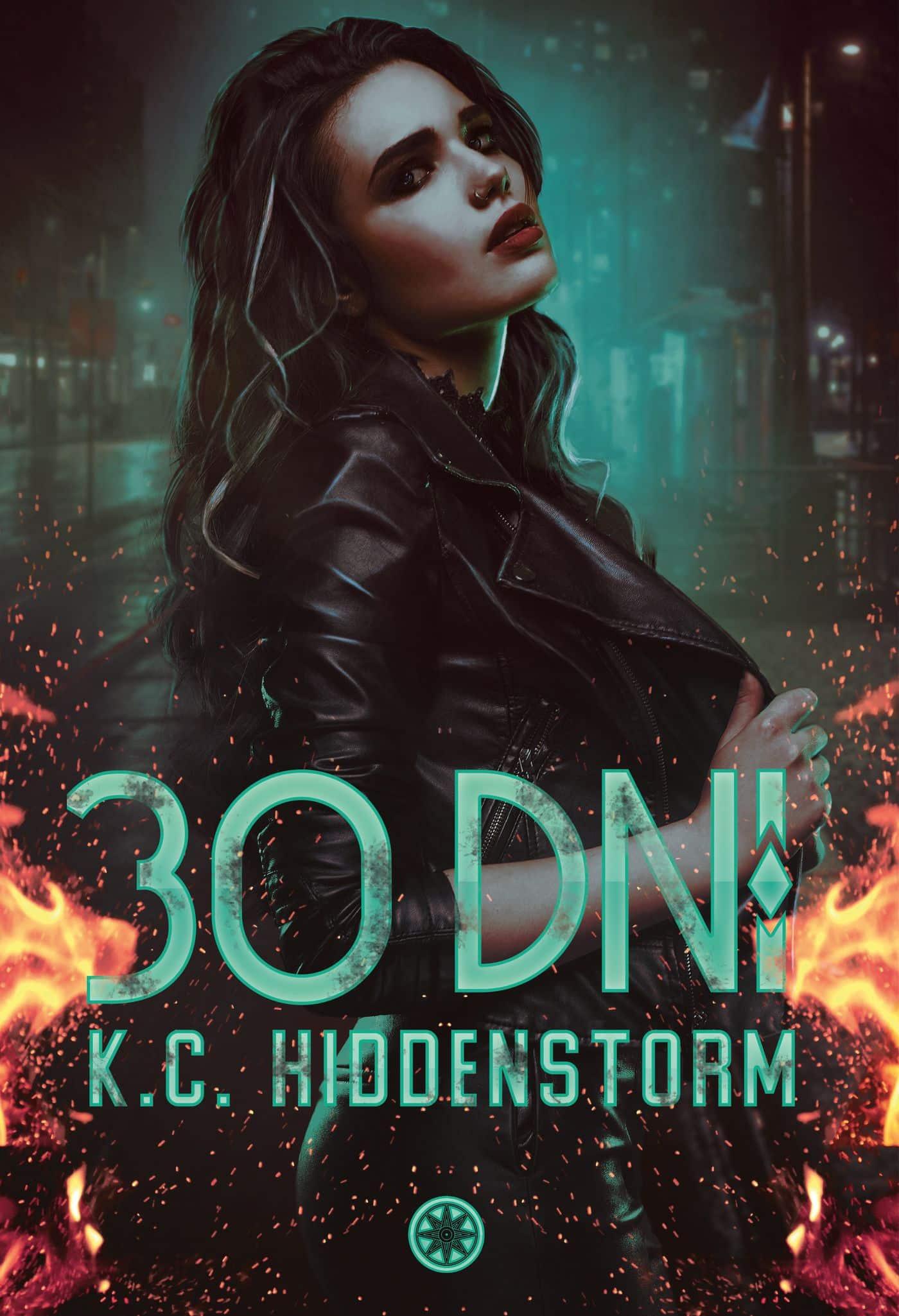 30 dni - K.C. Hiddenstorm