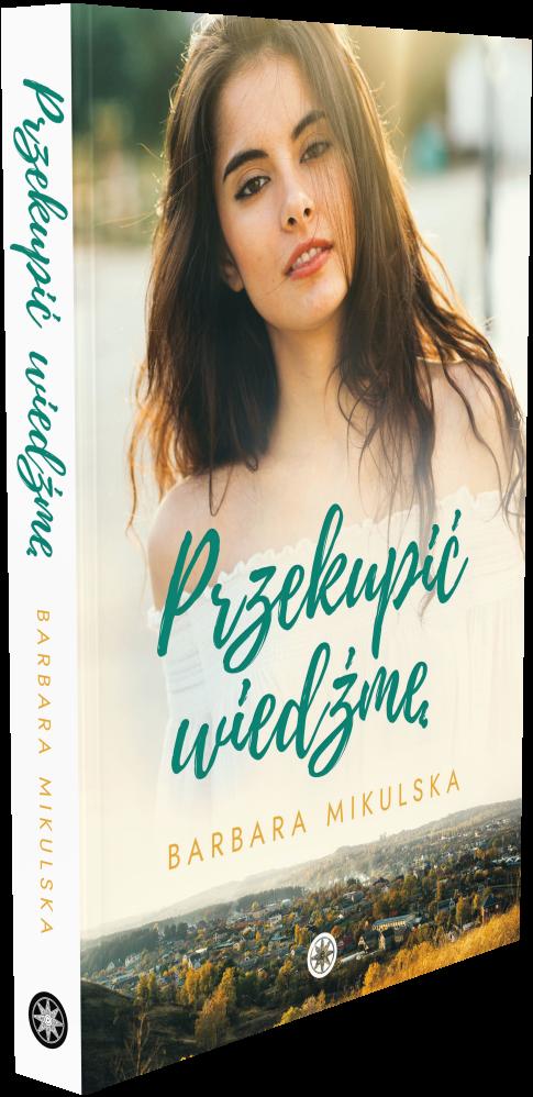Przekupić wiedźmę - Barbara Mikulska