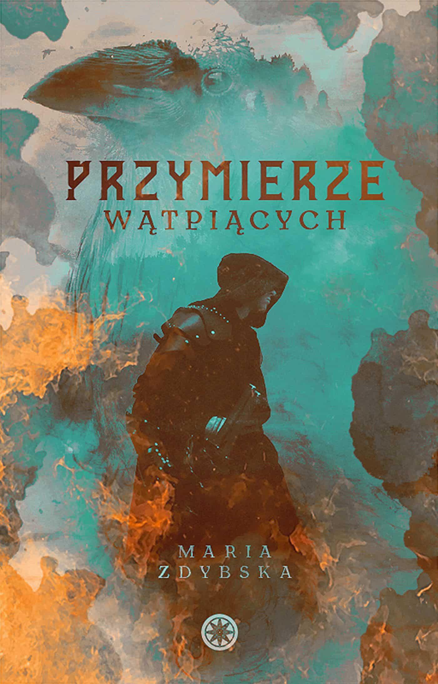 Przymierze wątpiących - Maria Zdybska