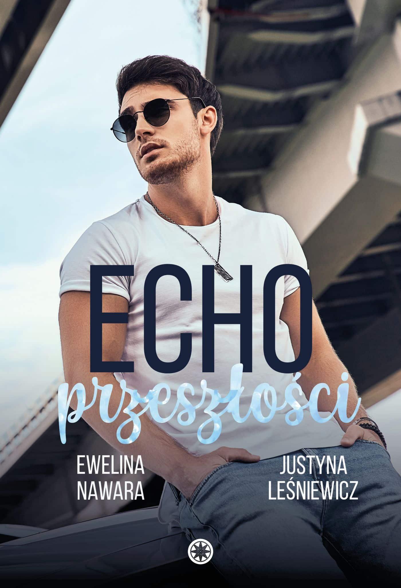 Echo przeszłości - E. Nawara & J. Leśniewicz